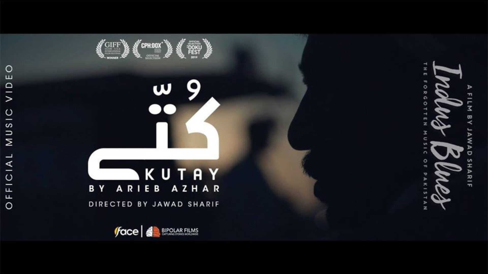 """Official Music Video of """"Kuttay"""" From Indus blues is Here"""