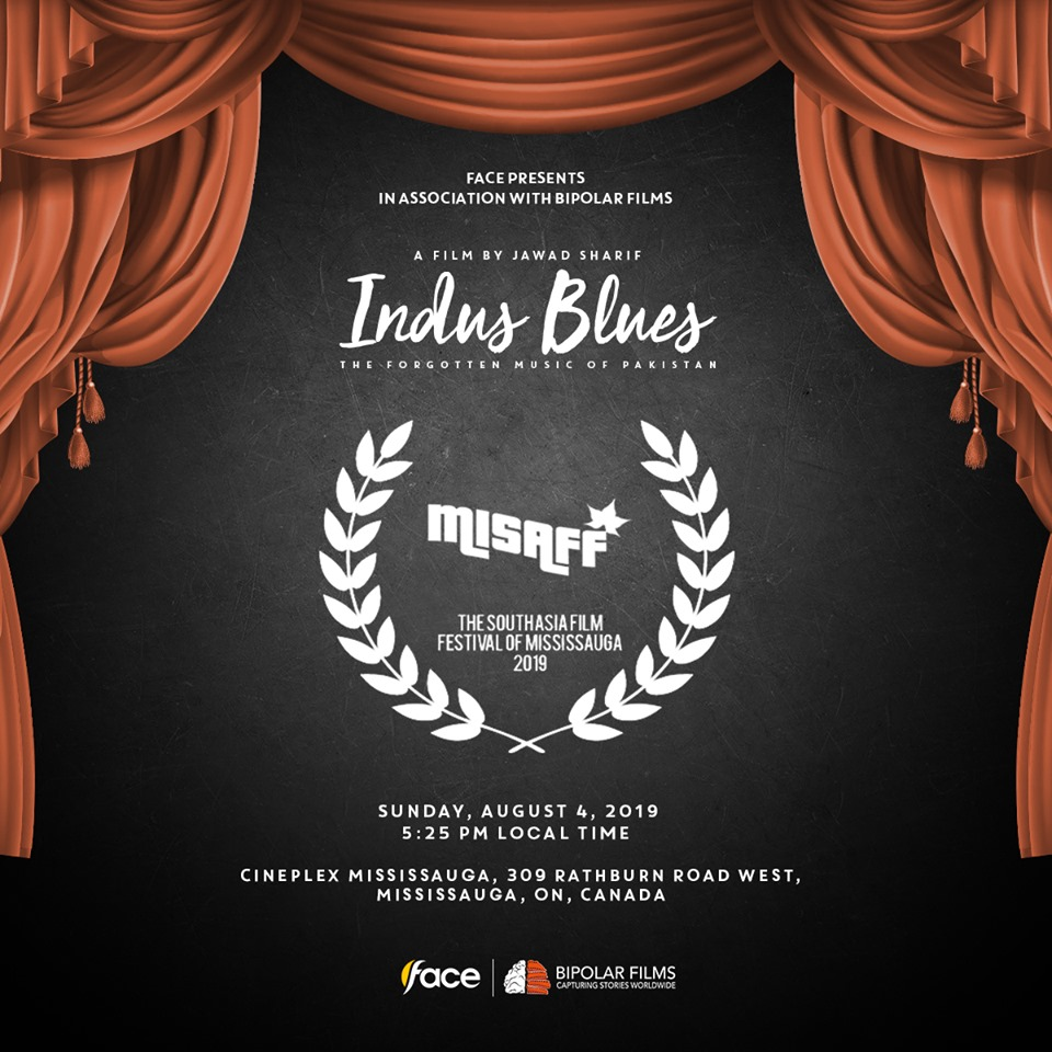 """Indus Blues"" Ontario Premiere at MISAFF 2019"